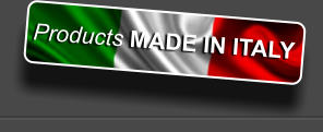 Products MADE IN ITALY